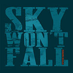 Stevie Nimmo Sky Won't Fall